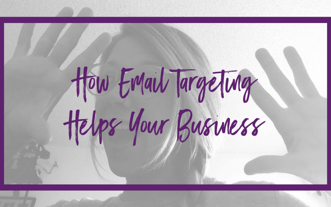 How email targeting helps your business