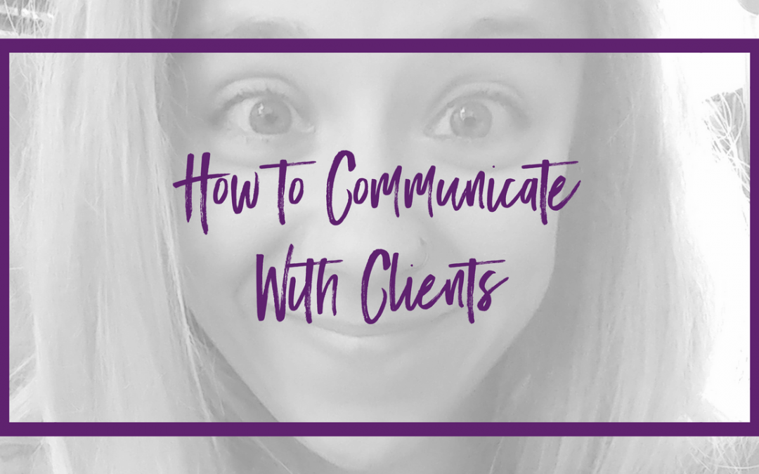 How to communicate with clients