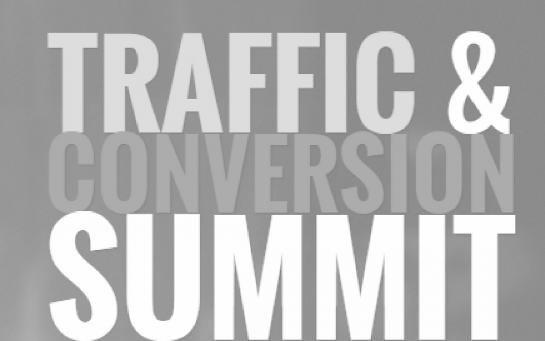 Traffic & Conversion Summit – Day 3